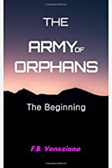 The Army of Orphans: The Beginning (Volume 1) Paperback