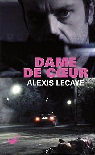 Dame de ceur - Alexis Lecaye