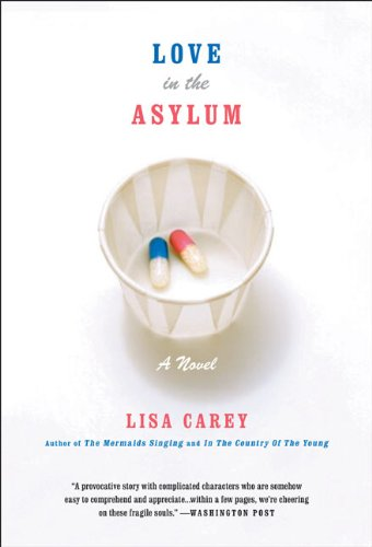 Download Love in the Asylum: A Novel pdf