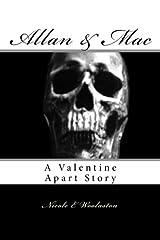Allan & Mac: A Valentine Apart Story (Volume 1) Paperback