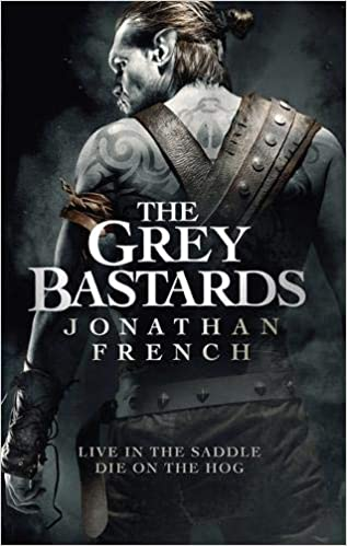 Amazon Fr The Grey Bastards Jonathan French Livres