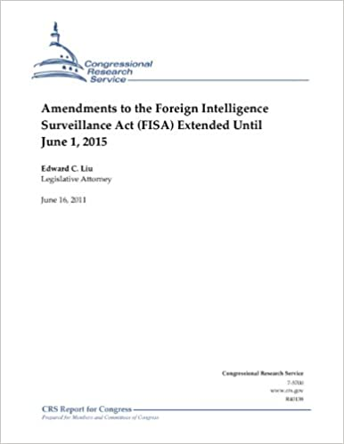 Amendments to the Foreign Intelligence Surveillance Act