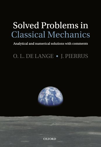 Solved Problems in Classical Mechanics: Analytical and Numerical Solutions with Comments