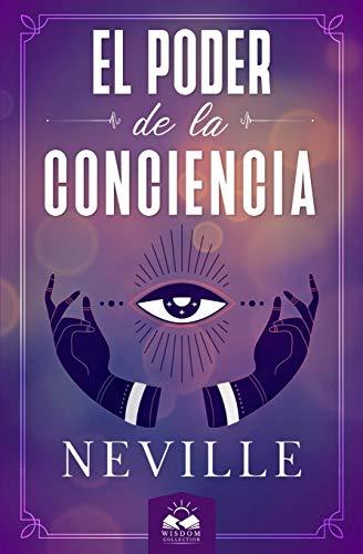 Libro : El Poder De La Conciencia  - Goddard, Neville -...