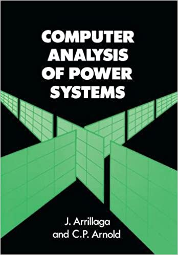 Computer analysis of power systems jos arrillaga c p arnold computer analysis of power systems 1st edition fandeluxe Images