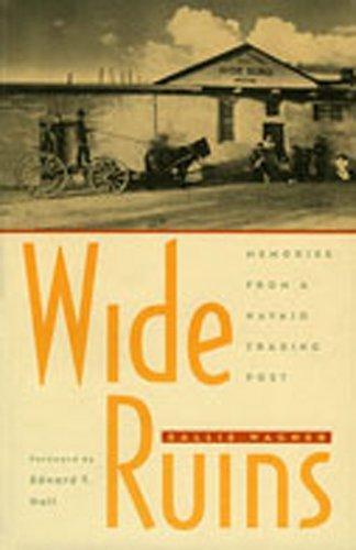 Wide Ruins: Memories from a Navajo Trading (Navajo Legend)