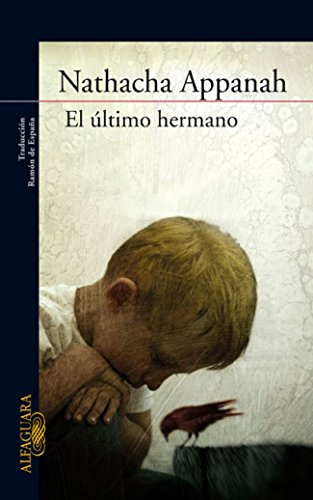 Descargar Libro El Ultimo Hermano Natacha Appanah