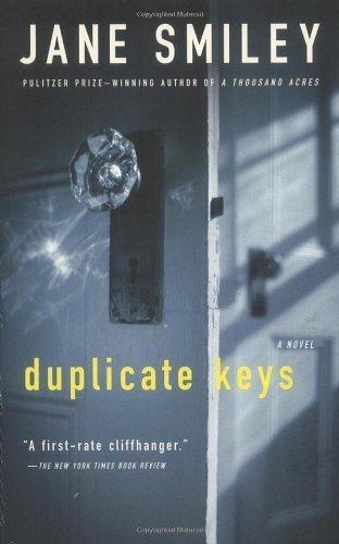 Duplicate Keys by Jane Smiley (2004-11-09)
