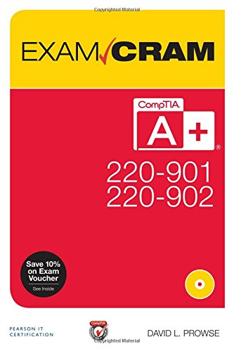 CompTIA A+ 220-901 and 220-902 Exam Cram ()