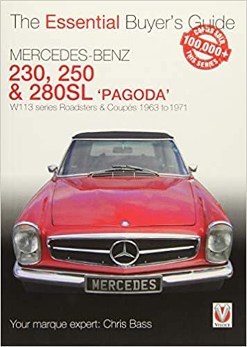 Mercedes Benz Pagoda 230SL, 250SL & 280SL roadsters & coup?s: W113