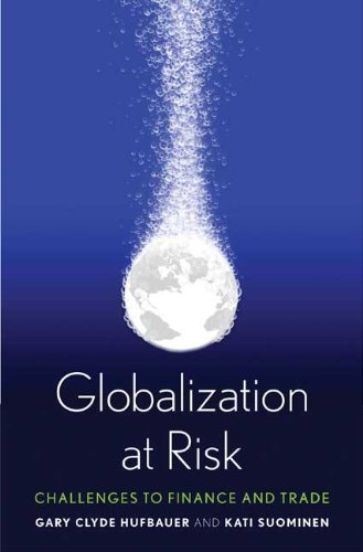 Globalization at Risk: Challenges to Finance and Trade