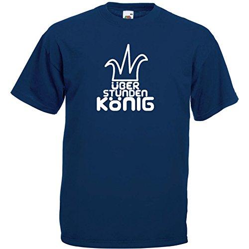Überstundenkönig Fun T-Shirt Navy Blau / Druck Weiß