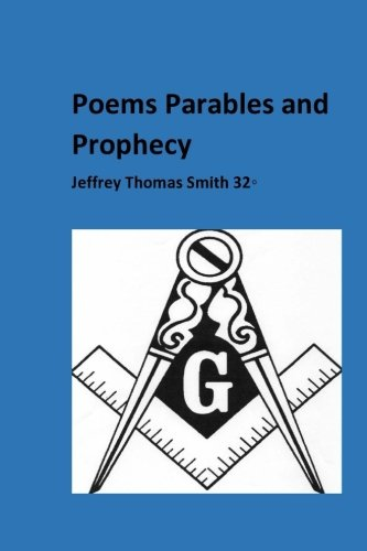 Poems Parables and Prophecy