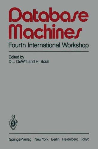 database-machines-fourth-international-workshop-grand-bahama-island-march-1985