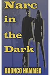 Narc in the Dark Paperback