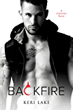 Backfire (A Vigilantes Novel Book 2)