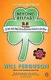 Beyond Belfast: A 500 Mile Walk Across Northern Ireland On Sore Feet