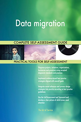 Data migration Toolkit: best-practice templates, step-by-step work plans and maturity diagnostics
