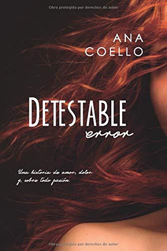 Detestable Error  [Coello, Ana] (Tapa Blanda)