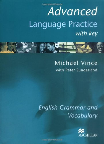 Advanced Language Practice: English Grammar and Vocabulary/Book with Key