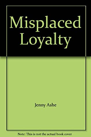 book cover of Misplaced Loyalty