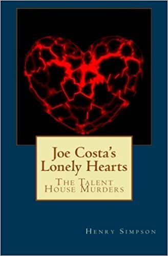 Book Joe Costa's Lonely Hearts: The Talent House Murders (Volume 2) by Henry Simpson (2012-09-25)