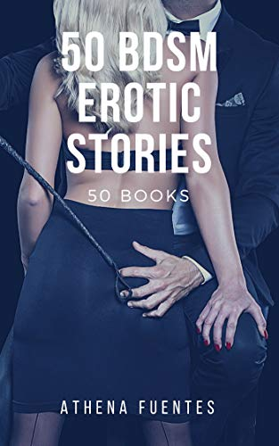 50 BDSM Erotic Stories: 50 Books: Erotic Short Story Collection