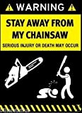 WARNING STAY AWAY FROM MY CHAINSAW HELMET STICKER HARD HAT STICKER