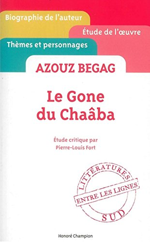 Azouz Begag - Le Gone du Chaaba - etude critique