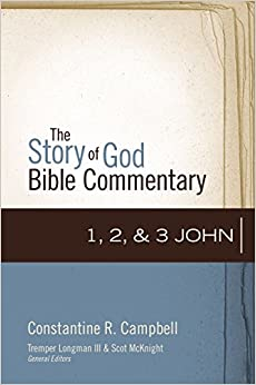 Book 1, 2, and 3 John (The Story of God Bible Commentary)