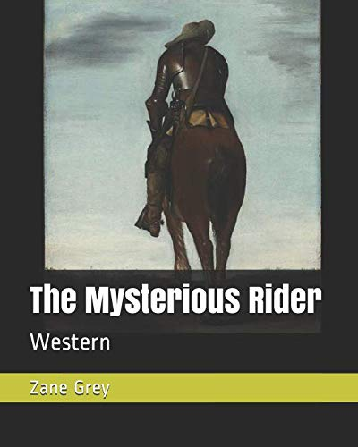 (The Mysterious Rider: Western)