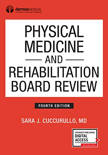 Physical Medicine and Rehabilitation Board Review, Fourth Edition (Paperback) - Highly Rated PM&R Book