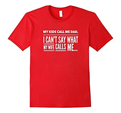 Funny Father's Day Shirt For Dad Gift Idea