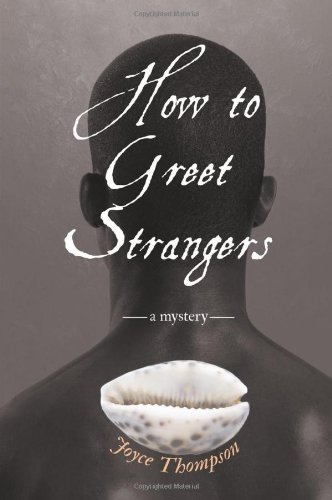 How to Greet Strangers: A Mystery