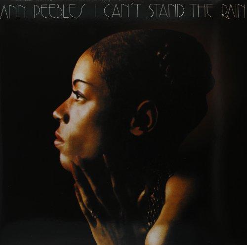 Cant Stand Rain Ann Peebles