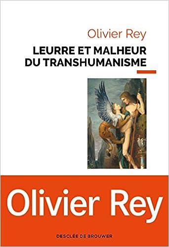 Couverture Leurre et malheur du transhumanisme