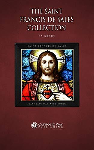 (The Saint Francis de Sales Collection [15 Books])