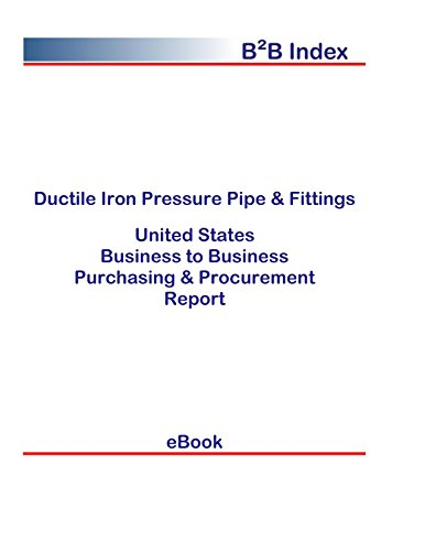 Ductile Iron Pressure Pipe & Fittings United States: B2B Purchasing + Procurement Values in the United -
