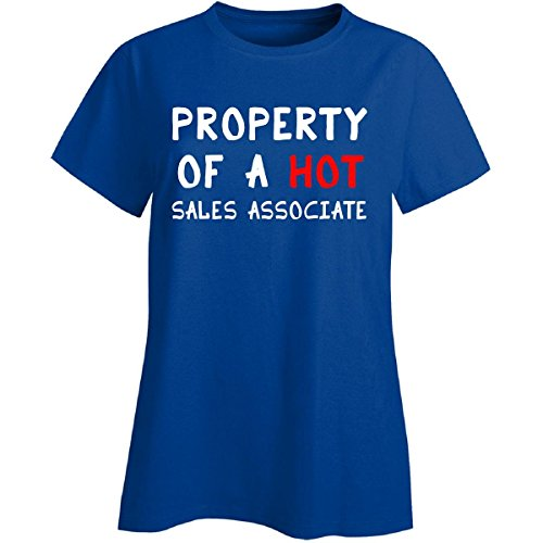 Property Of A Hot Sales Associate Gift For Husband Wife Job   Ladies T Shirt