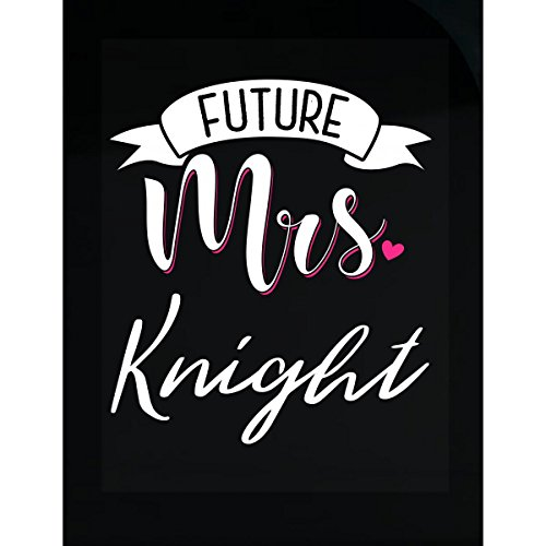 Bridal Knight - My Family Tee Future Mrs Knight Name Bridal Shower Engagement Gift - Sticker