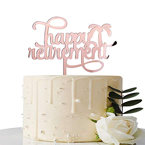 Mirror Rose Gold Happy Retirement Cake Topper - Retirement Party Decorations/Retirement Sign/Going Away Party Decor/Farewell Party Decorations/Office Work Party Decorations]()