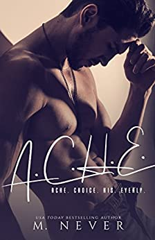 ACHE by [Never, M.]
