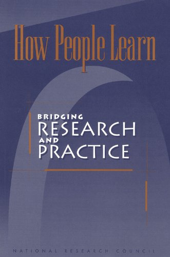 How People Learn: Bridging Research and Practice