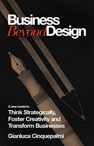 Business Beyond Design Strategically Creativity ebook
