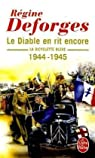 La Bicyclette bleue, tome 3 : Le diable en rit encore 1944-1945 par Deforges
