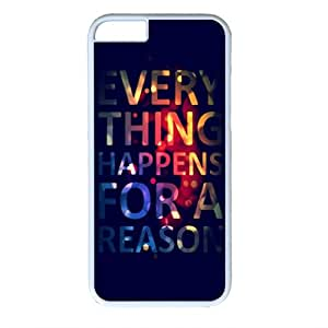 iCustomonline Everything Happens For A Reason Designs White Hard Case Cover for iPhone 6