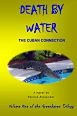The Cuban Factor: A novel (The Greenhaven Trilogy) (Volume 1) Paperback