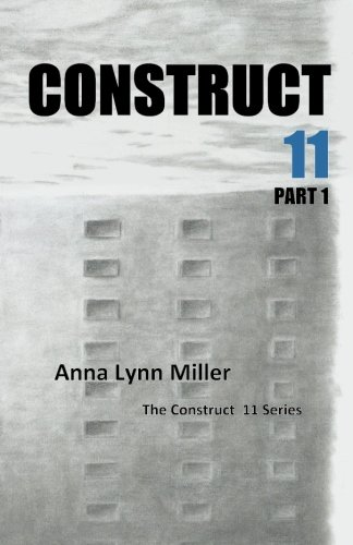 Construct 11 Part 1: The Construct 11 Series (Volume 1)