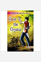 Ghost in the Crystal Paperback