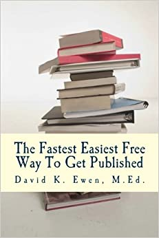 Book The Fastest Easiest Free Way To Get Published